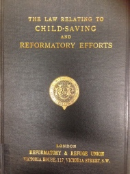 The law relating to child-saving and reformatory efforts