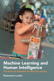 Book cover: Machine learning and human intelligence / Rosemary Luckin.