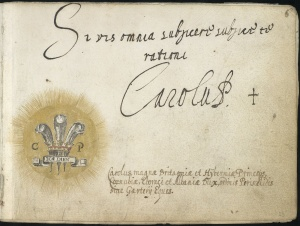 Latin sentence and Latin signature of Charles (Carolus), Prince of Wales.